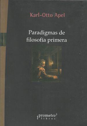 PARADIGMAS DE FILOSOFIA PRIMERA