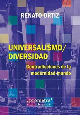 UNIVERSALISMO / DIVERSIDAD