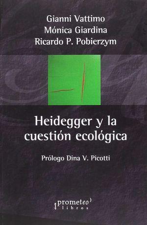 HEIDEGGER Y LA CVUESTION ECOLOGICA