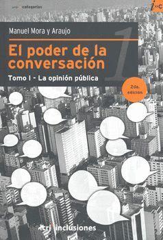 PODER DE LA CONVERSACION LA OPINION PUBLICA, EL VOL.1