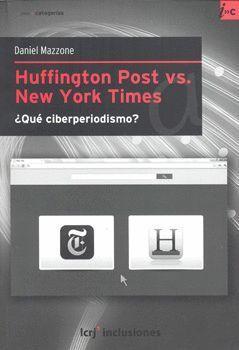 HUFFINGTON POST VS NEW YORK TIMES QUE CIBERPERIODISMO?