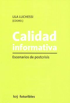 CALIDAD INFORMATIVA ESCENARIOS DE POSTCRISIS