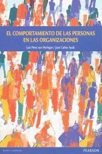 EL COMPORTAMIENTO DE LAS PERSONAS EN LAS ORGANIZACIONES