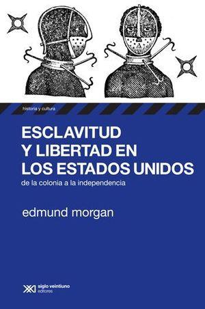 ESCLAVITUD Y LIBERTAD EN LOS ESTADOS UNIDOS