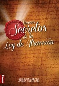 NUEVOS SECRETOS DE LA LEY DE ATRACCION
