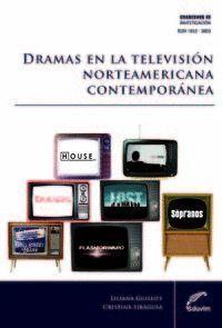 NARRATIVAS EN PROGRESO DRAMAS EN LA TV NORTEAMERICANA CONTEMPORAN