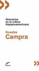 ITINERARIOS EN LA CRITICA HISPANOAMERICANA