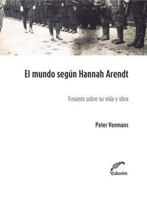 EL MUNDO SEGUN HANNAH ARENDT