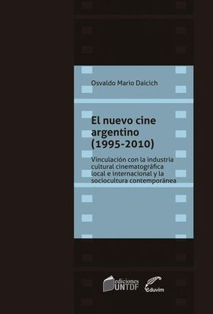 EL NUEVO CINE ARGENTINO (1995-2010)
