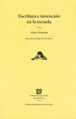 ESCRITURA E INVENCION EN LA ESCUELA