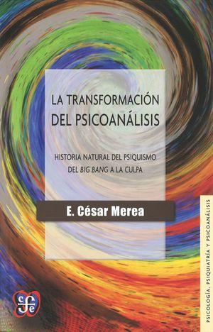 LA TRANSFORMACIÓN DEL PSICOANÁLISIS