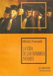 LA VIDA DE LOS HOMBRES INFAMES