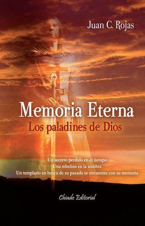 MEMORIA ETERNA ? LOS PALADINES DE DIOS