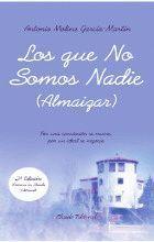 LOS QUE NO SOMOS NADIE (ALMAIZAR)