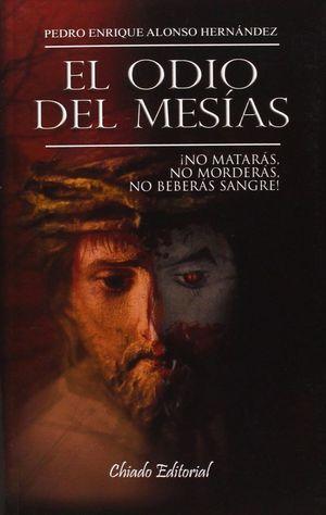 EL ODIO DEL MESIAS
