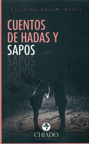 CUENTOS DE HADAS Y SAPOS