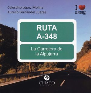 RUTA A-348 LA CARRETERA DE LA ALPUJARRA