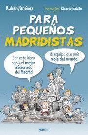 PARA PEQUEÑOS MADRIDISTAS