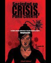 SOCIEDAD EN CRISIS, PURO CUENTO
