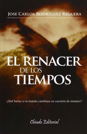 EL RENACER DE LOS TIEMPOS