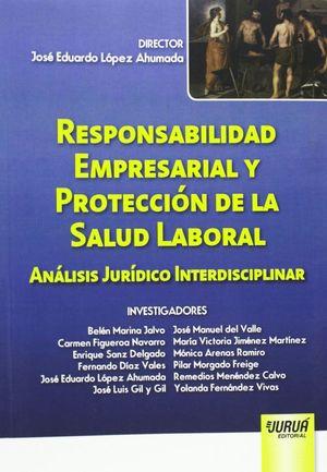 RESPONSABILIDAD EMPRESARIAL Y PROTECCIÓN DE LA SALUD LABORAL