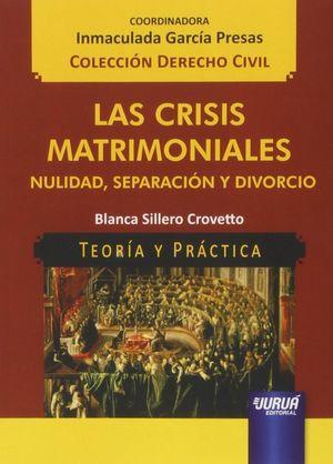 CRISIS MATRIMONIALES, LAS