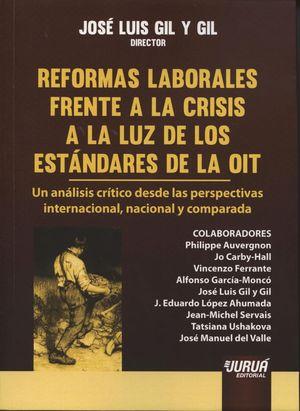 REFORMAS LABORALES FRENTE CRISIS A LA LUZ DE ESTANDARES DE LA OIT