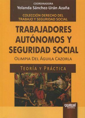 TRABAJADORES AUTONOMOS Y SEGURIDAD SOCIAL