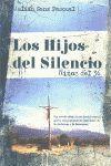 LOS HIJOS DEL SILENCIO - NIÑOS DEL 36