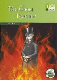 THE GHOST TEACHER (1º ESO)