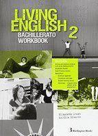 LIVING ENGLISH 2º BACH WB. 15