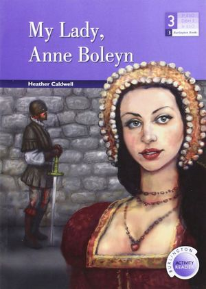 MY LADY, ANNE BOLEYN (BAR 3 ESO)