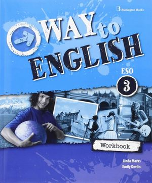 WAY TO ENGLISH 3º ESO WORKBOOK + LANGUAGE BUILDER
