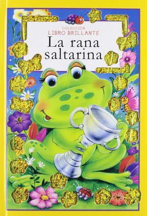 RANA SALTARINA (LIBRO BRILLANTE)