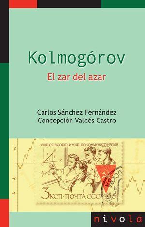 KOLMOGÓROV. EL ZAR DEL AZAR
